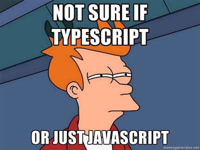 not-sure-if-typescript